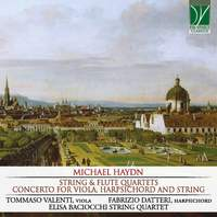 M. Haydn: String & Flute Quartets; Concerto for Viola & Harpsichord