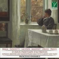 Ô doux printemps d'autrefois, Soprano, Baritone and Mezzo-soprano Arias with Clarinet and Piano
