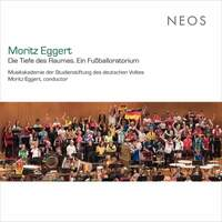 Moritz Eggert: Die Tiefe des Raumes (Ein Fußballoratorium) [Live]