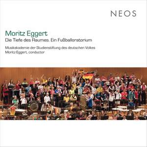Moritz Eggert: Die Tiefe des Raumes (Ein Fußballoratorium) [Live] Product Image
