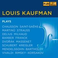 Louis Kaufman plays Chausson, Vivaldi & Others
