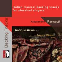 Antique Arias, Vol. 1: Italian Musical Backing Tracks for Classical Singers