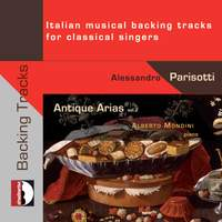 Antique Arias, Vol. 2: Italian Musical Backing Tracks for Classical Singers