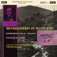 Mendelssohn: Symphony No. 3; The Hebrides