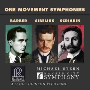 Barber, Sibelius & Scriabin: One Movement Symphonies