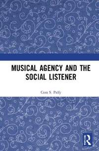 Musical Agency and the Social Listener