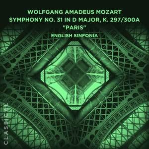 Wolfgang Amadeus Mozart: Symphony No. 31 in D Major, K. 297/300a 'Paris'