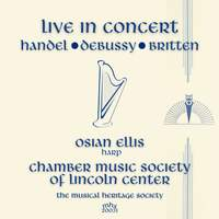 Live in Concert - Ossian Ellis and the Chamber Music Society of Lincoln Center