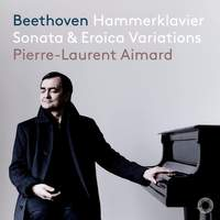 Beethoven: Piano Sonata No. 29 'Hammerklavier' & 15 Variations & Fugue 'Eroica'