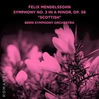 Felix Mendelssohn: Symphony No. 3 in A Minor, Op. 56 'Scottish'