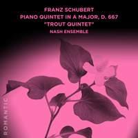 Franz Schubert: Piano Quintet in A Major, D. 667 'Trout Quintet'