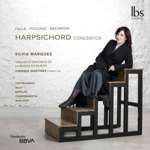Falla, Poulenc & Bacarisse: Harpsichord Concertos