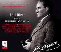 Idil Biret: Best of Turkish Piano Music