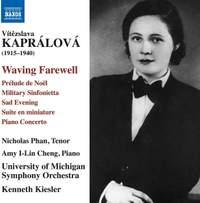 Kaprálová: Waving Farewell