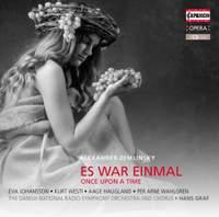 Zemlinsky: Es War Einmal (Once upon a time)