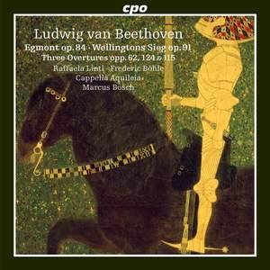 Beethoven: Overtures & Wellington's Victory