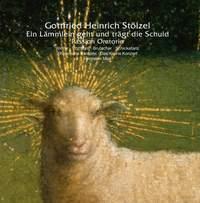 Gottfried Heinrich Stölzel: Ein Lämmlein geht und trägt die Schuld, Passion Oratorio