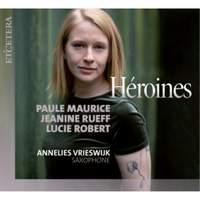 Heroines: Paule Maurice; Jeanine Rueff; Lucie Robert