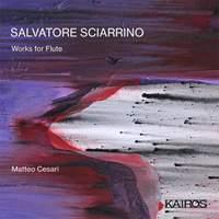 Salvatore Sciarrino: Works For Flute