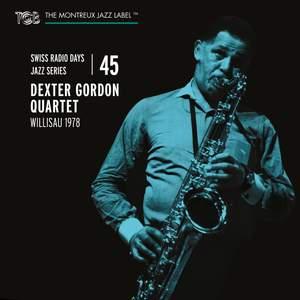 Swiss Radio Days Jazz Series Vol. 45: Dexter Gordon Quartet, Willisau 1978