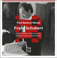 Schubert: The Complete Piano Sonatas Played on Period Instruments