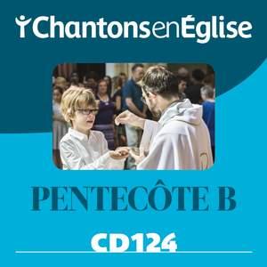 Chantons en Église CD 124 Pentecôte B