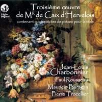 Caix d'Hervelois : Troisième oeuvre