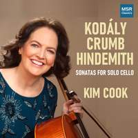 Kodály, Crumb and Hindemith - Solo Sonatas for Cello