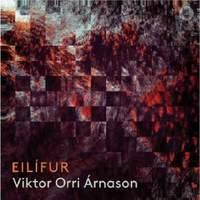 Viktor Orri Árnason: Eilífur