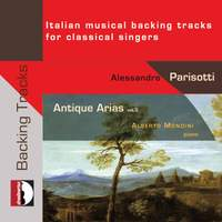 Antique Arias, Vol. 5: Italian Musical Backing Tracks for Classical Singers