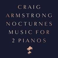 Nocturnes - Music For 2 Pianos