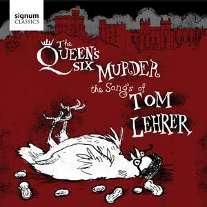 The Queen's Six Murder the Songs of Tom Lehrer Product Image