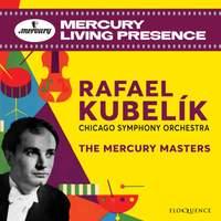 Rafael Kubelík - the Mercury Masters