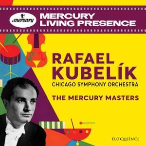 Rafael Kubelik - the Mercury Masters