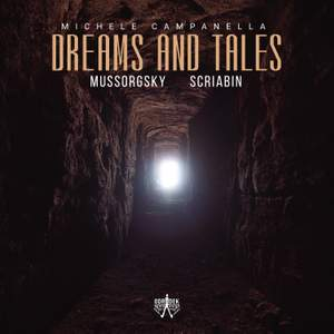 Dreams and Tales: Mussorgsky Scriabin