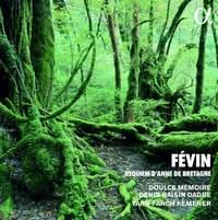 Fevin: Requiem d'Anne de Bretagne