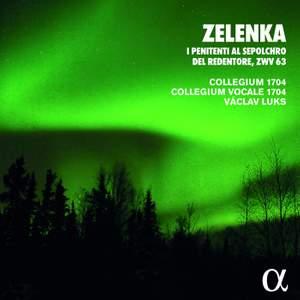 Zelenka: I Penitenti Al Sepolchro Del Redentore, Zwv 63