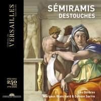 Destouches: Semiramis