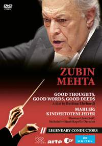 Zubin Metha: Good Thoughts, Good Words, Good Deeds