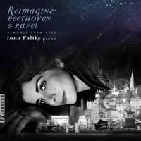 Reimagine: Beethoven & Ravel
