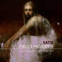 Satie: Pièces froides, Set 1 'Airs à faire fuir'
