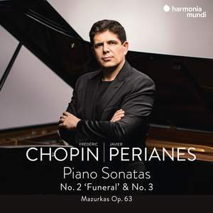 Chopin: Piano Sonatas No. 2 'Funeral' & 3