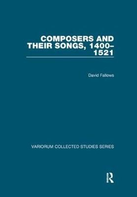 Composers and their Songs, 1400-1521