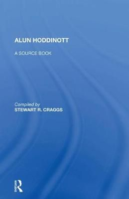 Alun Hoddinott: A Source Book