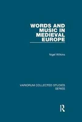 Words and Music in Medieval Europe