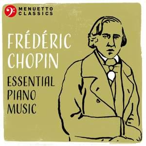 Frédéric Chopin: Essential Piano Music