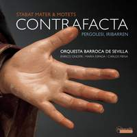 Contrafacta - Stabat Mater by Giovanni Battista Pergolesi & Motets by Juan Francés de Iribarren