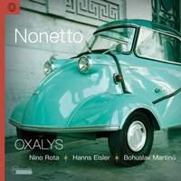Nonetto: Works by Nino Rota, Hanns Eisler & Bohuslav Martinů