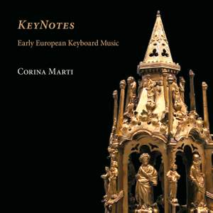 KeyNotes: Early European Keyboard Music