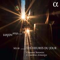 Haydn 2032, Vol. 10: Les heures du jour